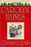 Crossed Bones, Carolyn Haines, 0385336594