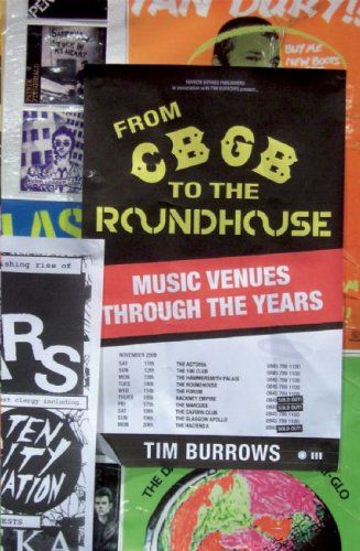 From CBGB to the Roundhouse: Music Venues Through the Years ebook