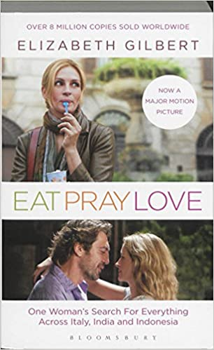 Eat Pray Love: One Woman's Search For Everything por Elizabeth Gilbert epub
