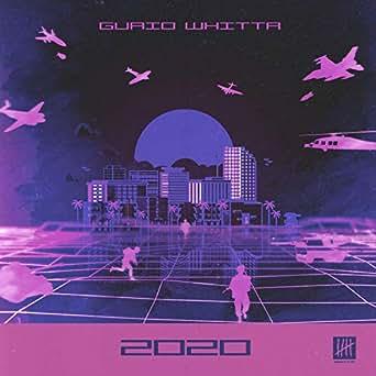 Amazon.com: 2020 [Explicit]: Guaio Whitta: MP3 Downloads