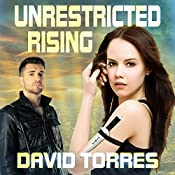 Unrestricted Rising: Restricted Saga Volume 2 | David R. Torres