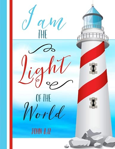 (John 8:12 I Am the Light of the World: Lighthouse Notebook (8.5 x 11), Christian Gifts )