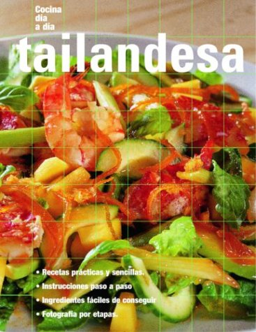 Tailandesa: Thai, Spanish-Language Edition (Cocina dia a dia) (Spanish Edition) by Brand: Degustis