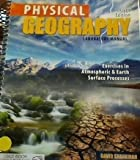 img - for Physical Geography Laboratory Manual: Exercises in Atmospheric and Earth Surface Processes book / textbook / text book