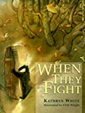 When They Fight, Kathryn White, 1890817465