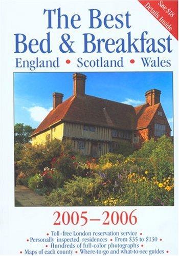 Best Bed & Breakfast England, Scotland, Wales, 2005-2006 (Best Bed and Breakfast in England,...