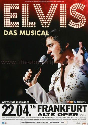 Elvis Presley - Das Musical 2015 - Concert Poster
