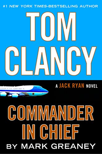 Tom Clancy Commander in Chief (A Jack Ryan Novel Book 16) cover