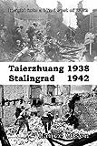 Taierzhuang 1938 - Stalingrad 1942, Lance Olsen, 0983843597