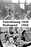 Taierzhuang 1938 - Stalingrad 1942