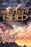 By What Light I Shed, Mari Laureano, 0595655688