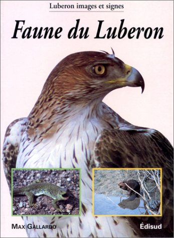 Faune du Luberon (Luberon, images et signes) (French Edition)