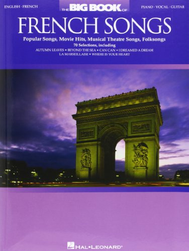 The Big Book of French Songs: Popular Songs, Movie Hits, Musical Theatre Songs, Folksongs (Autumn Song Lyrics)