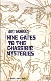 Nine Gates to the Chasidic Mysteries 9780874412413