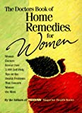 The Doctors Book of Home Remedies for Women, Sharon Faelten and Prevention Magazine Editors, 0875963439