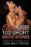 Erotic Thunder -100 Short Erotic Stories : Update - Adult Bonus Spicy Short