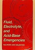 Fluid Electrolyte, Acid-Base Emergencies, Mitchell L. Halperin and Marc B. Goldstein, 0721617204