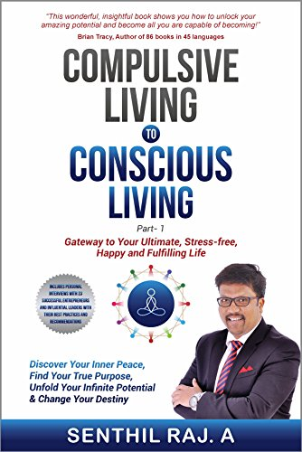 Compulsive Living To Conscious Living by Senthil Raj. A ebook deal