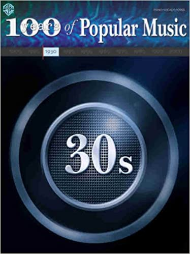 100 Years Of Popular Music 30s Pianovocalchords Alfred Music