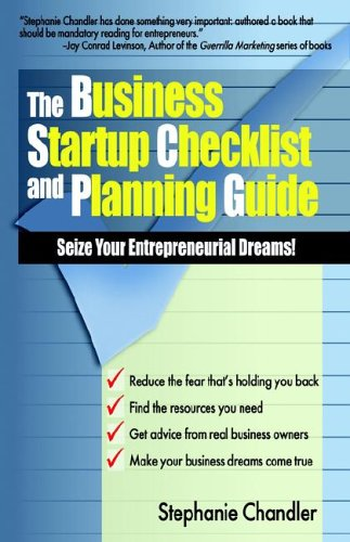 Business Startup Checklist   The Business Startup Checklist And Planning Guide Seize Your