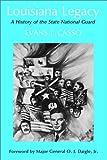 Louisiana Legacy, Evans J. Casso, 156554546X