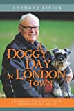 A Doggy Day in London Town, Anthony Linick, 1477226060