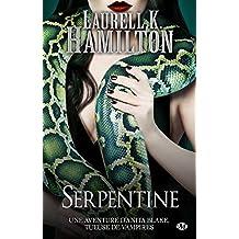 Serpentine: Anita Blake, T26 (French Edition)
