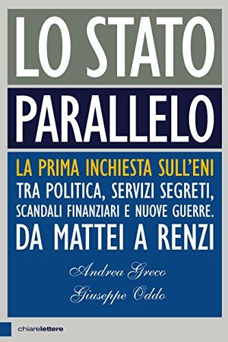 lo-stato-parallelo-la-prima-inchiesta-sulleni-tra-politica-servizi-segreti-scandali-finanziari-e-nuo