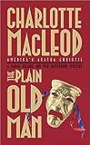 The Plain Old Man, Charlotte MacLeod, 0743474791