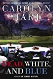 Dead, White, and Blue, Carolyn G. Hart, 0425260771