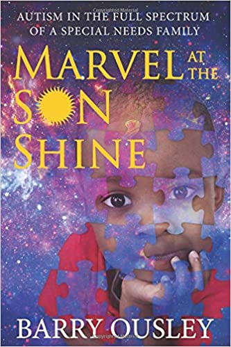 Autisms Full Spectrum >> Marvel At The Son Shine Autism In The Full Spectrum Of A Special
