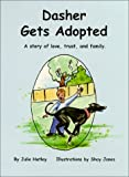 Dasher Gets Adopted, Julie Hatley, 0970518803