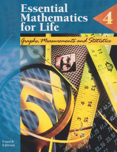 Essential Mathematics for Life, Book 4: Graphs, Measurements and Statistics