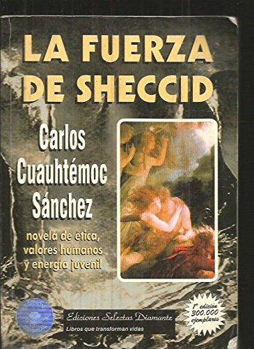 La Fuerza de Sheccid: Carlos Cuauhtemoc Sanchez: 9788480231268: Amazon.com: Books
