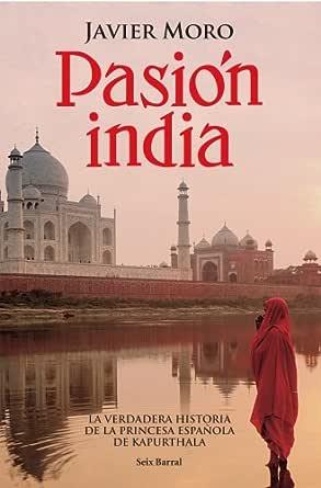 Pasión india eBook: Moro, Javier: Amazon.es: Tienda Kindle