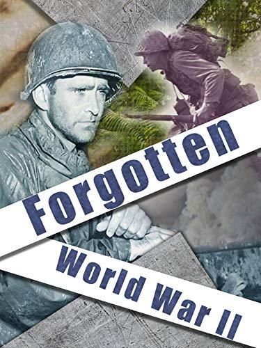 Forgotten World War II (Ii War Movies)