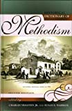 img - for Historical Dictionary of Methodism (Historical Dictionaries of Religions, Philosophies, and Movements Series) book / textbook / text book