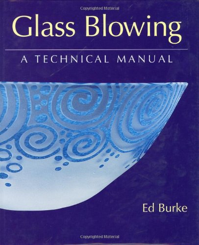 Glass Blowing: A Technical Manual by Brand: Crowood Press