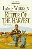 Keeper of the Harvest, Lance Wubbels, 1556614209