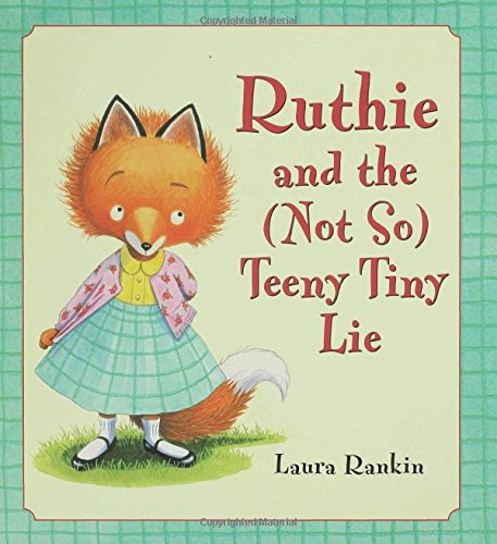 Ruthie and the (Not So) Teeny Tiny Lie by Bloomsbury USA Childrens (Image #3)