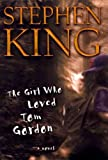 Image of (THE GIRL WHO LOVED TOM GORDON ) BY King, Stephen (Author) Hardcover Published on (04 , 1999)
