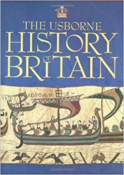 Book The Usborne History of Britain (Usborne Internet-linked Reference)