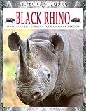 Black Rhino (Natural World (Hardcover Raintree))