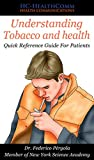 Understanding Tobacco and health: Quick Reference Guide For Patients