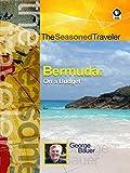 The Seasoned Traveler Bermuda on a Budget