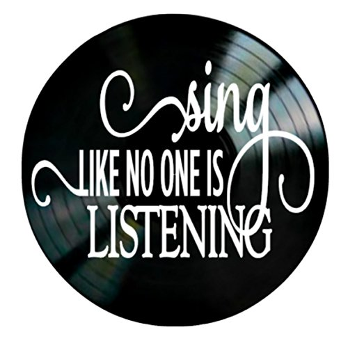 Sing Like No One is Listening Quote on a Vinyl Record Album Wall Artwork by VinylRevamped