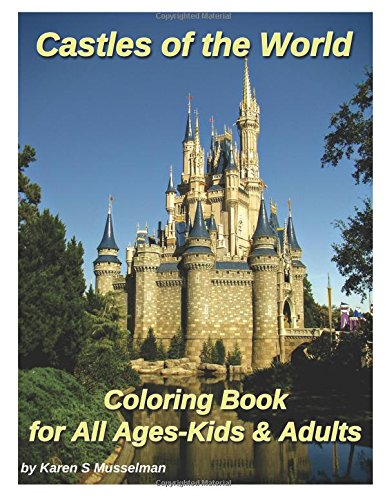 Castles of the World Coloring Book: for All Ages-Kids & Adults
