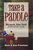 Take a Paddle, Rich Freeman and Sue Freeman, 1930480237