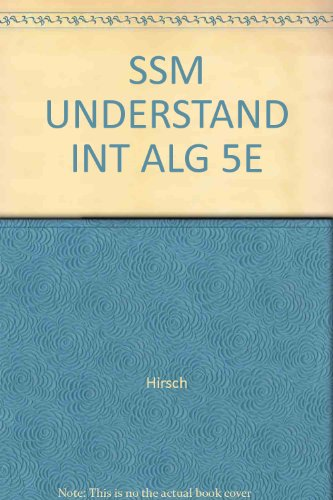 Understanding Intermediate Algebra Student Solutions Manual for Hirsch/Goodman's