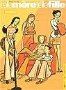 Les filles, tome 4 : Telle mère telle fille par Peyraud